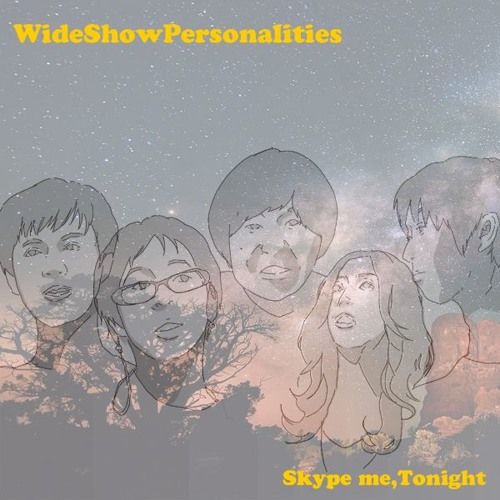 WideShowPersonalities  [Skype me, Tonight] Digest