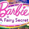 Barbie A Fairy Secret - Can You Keep A Secret