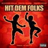 4. HIT DEM FOLKS Ft. Young Shank & Preme Dibiasi (Prod. Ya Beats) #HDFChallenge