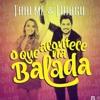Thaeme E Tiago - O Que Acontece Na Balada (Cm) [DEMO]