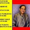 Apni Tasveer Ko Aankhon Se Lagaata Kya Hai - Ustaad Ghulam Ali Khan