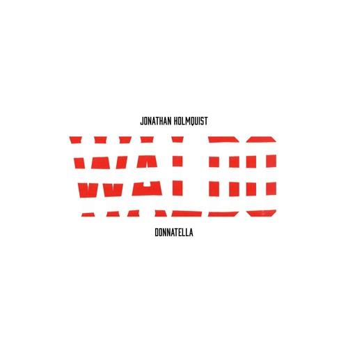 Waldo (Feat. Donnatella)