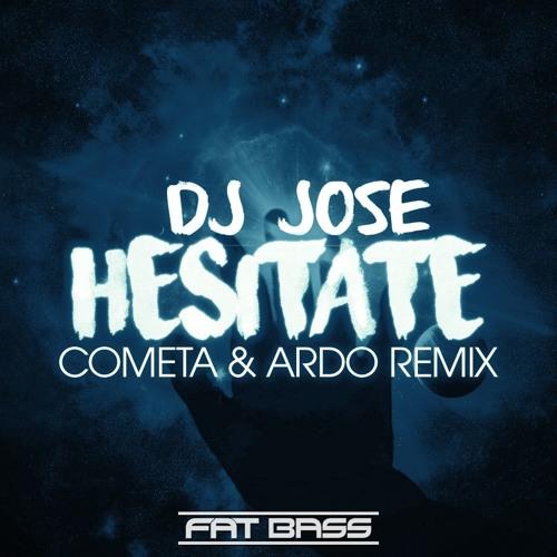 DJ Jose x Cometa & Ardo x Funky Flavours - Hecitate (Jackob 2016 Mix)