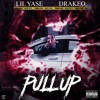 Lil Yase - Pull Up Feat. Drakeo