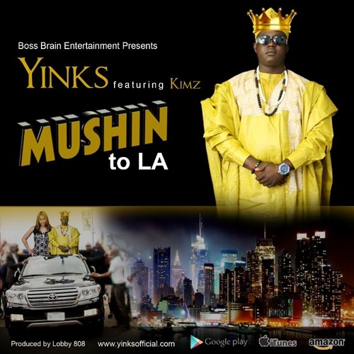 Yinks Feat Kimz- Mushin To L.A [Prod By Lobby 808]The Red Carpet Lp Single