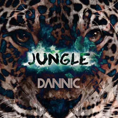 Dannic - Jungle [FREE DOWNLOAD]