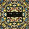 My Block (Remix) - 2pac