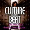 Culture Beat - Mr Vain 2k16 (Ramba Zamba Remix)