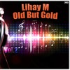 Lihay M - Old But Gold Vol. 2