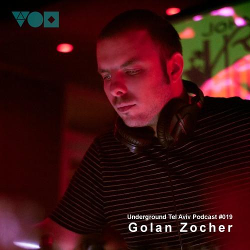 UTA Podcast 019 - Golan Zocher [Underground Bloom Records]