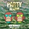 RED MONKEY - PARTY ALARM - ORIGINAL [OUT NOW]