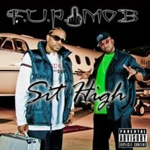 FUP MOB  SIT HIGH (Official Audio)