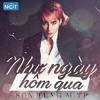 Như Ngày Hôm Qua (EDM Remix) - Sơn Tùng M-TP