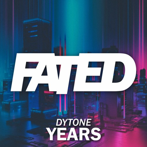 Dytone - Years (Extended Mix)