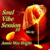 Soul Vibe Session 19 Mix by Annie Mac Bright