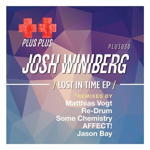Josh Winiberg - Lost In Time (AFFECT! Remix)