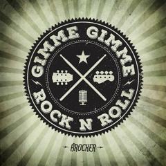 Gimme Gimme Rock n' Roll