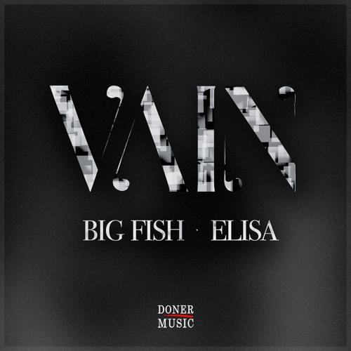 Big Fish - Vain (feat. Elisa)