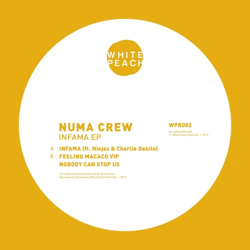 WPR002 - Numa Crew - Infama / Nobody Can Stop Us / Feeling Macaco VIP