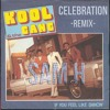 KOOL and the GANG - Celebration - Sam H (Remix)