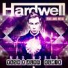 HARDWELL feat.JAKE REESE-MAD WORLD(YASH X ALOF REMIX)