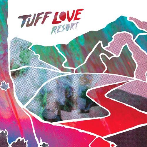 Tuff Love - Tracks from Resort