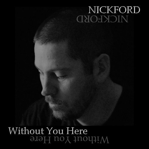 Without You Here