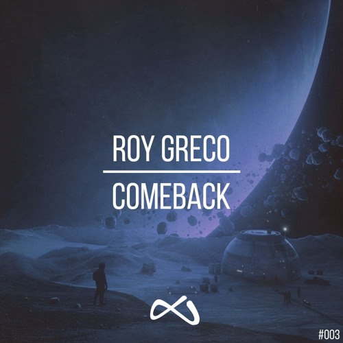 Roy Greco - Comeback (Original Mix)