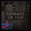 Romans - Uh Huh (WRS Producton)