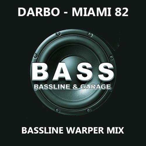 Miami 82 - Bassline Warper Mix (Master ReFix)