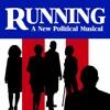 7 The Guts - RUNNING - A New Political Musical