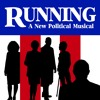 3 The Call - RUNNING - A New Political Musical