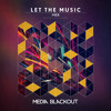 Mier - Let the Music (Original Mix) | Media Blackout MBO067