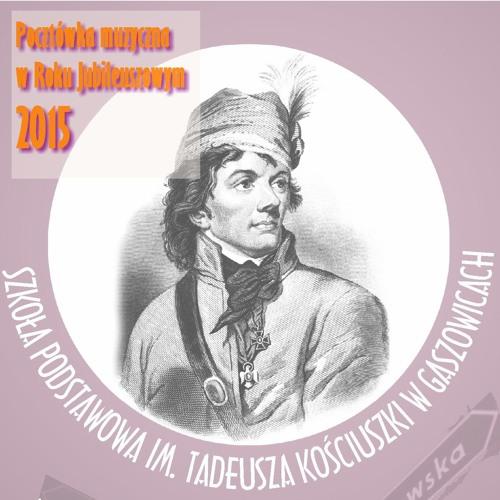 Hymn Szkoły Podstawowej im. Tadeusza Kościuszki w Gaszowicach
