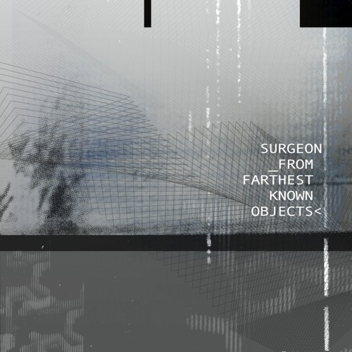 Surgeon - From Farthest Known Objects - 004 - GN - 108036