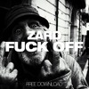 Zard - Fuck Off (Original Mix) mp3