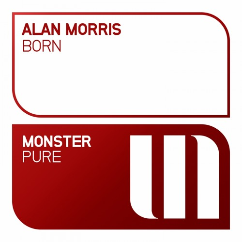 Alan Morris - Born [OUT NOW]
