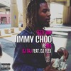 Dj Taj ~ Jimmy Choo (feat. Flex)