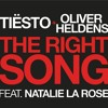 Tiesto & Oliver Heldens ft. Natalie La Rose - The Right Song