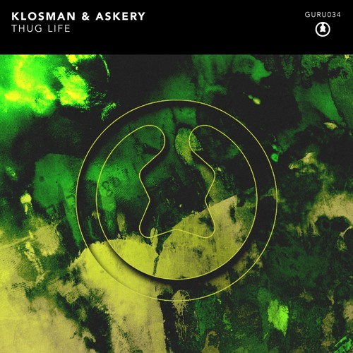 Klosman & Askery - Thug Life (Original mix)