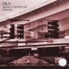 DkA - Mind Looped (Cocolores Remix) (Snippet - 128kbps)