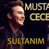 Mustafa Ceceli - Sultanım