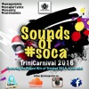 [2016 SOCA MIX]- Blazin Hot Trini Soca Mix 2016- Machel, Bunji, Kerwin, Kes, Ola, Voice + More