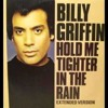 Billy Griffin - Hold me Tighter In The Rain (Jay Todd Edits)
