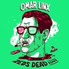 Omar LinX - Red Light Green Light (Zeds Dead Remix)