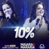 Maiara E Maraísa - 10% (Audio Official)