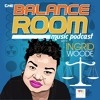 The Balance Room #03 : Is The Customer Always RIght?