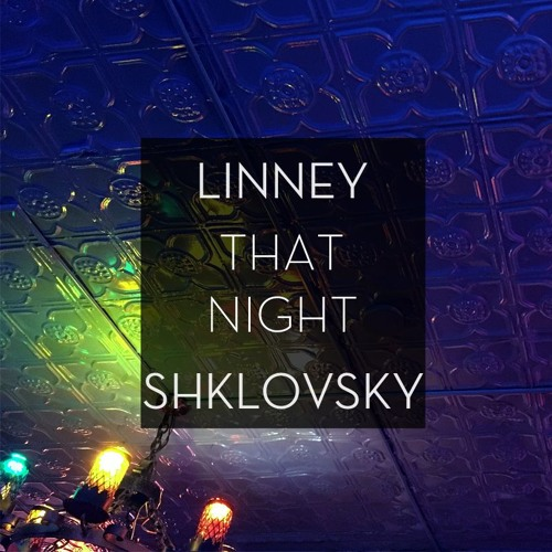 Linney - That Night (Shklovsky Remix)