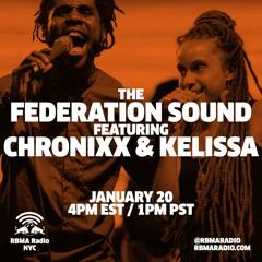 Chronixx & Kelissa Live - The Federation Sound - RBMA Radio 01.20.16