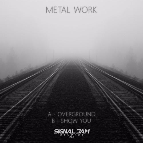 SJR004B - Metal Work - Show You